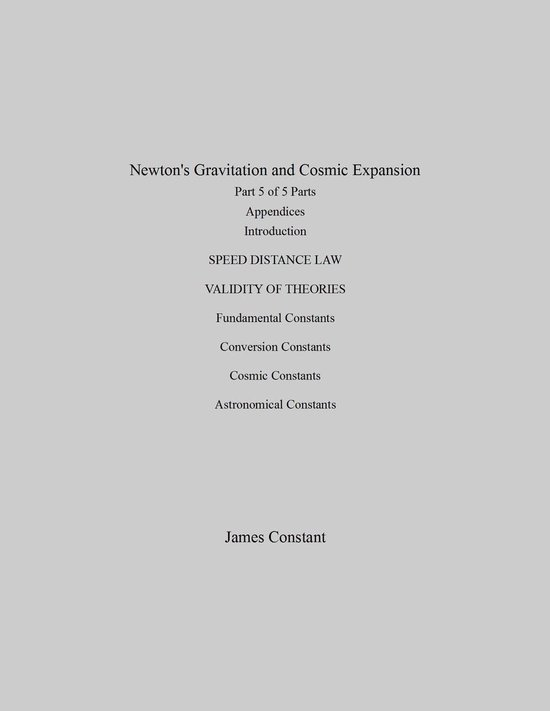 Newton's Gravitation and Cosmic Expansion (V Appendices)
