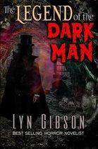 The Legend of the Dark Man