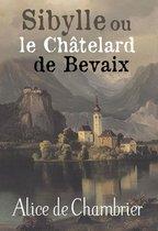 Sibylle ou le Chatelard de Bevaix