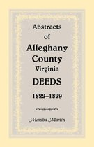 Abstracts of Alleghany County, Virginia, Deeds 1822-1829
