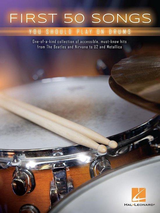 Boek cover First 50 Songs You Should Play on Drums van Hal Leonard Corp. (Onbekend)