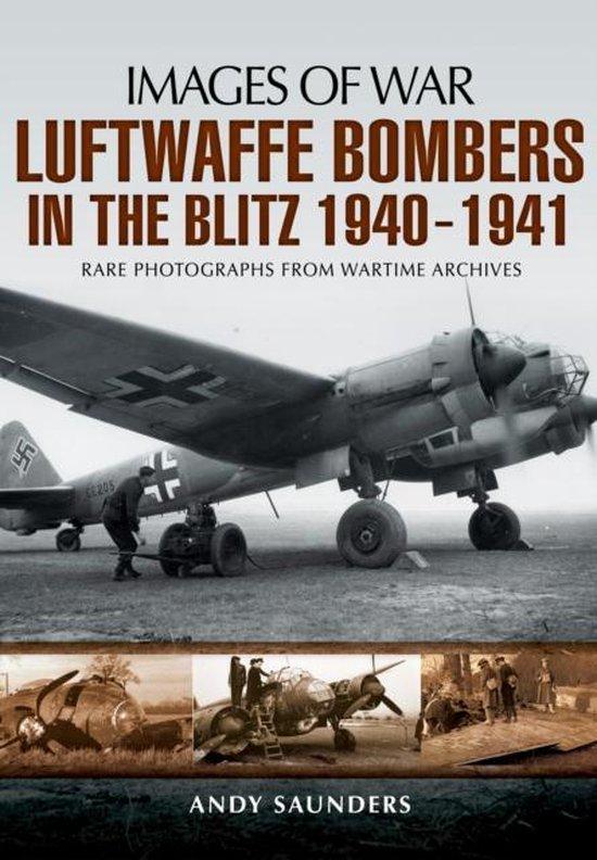 Boek cover Luftwaffe Bombers in the Blitz 1940-1941 van Andy Saunders (Paperback)