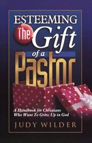 Esteeming the Gift of a Pastor