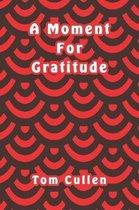 A Moment For Gratitude