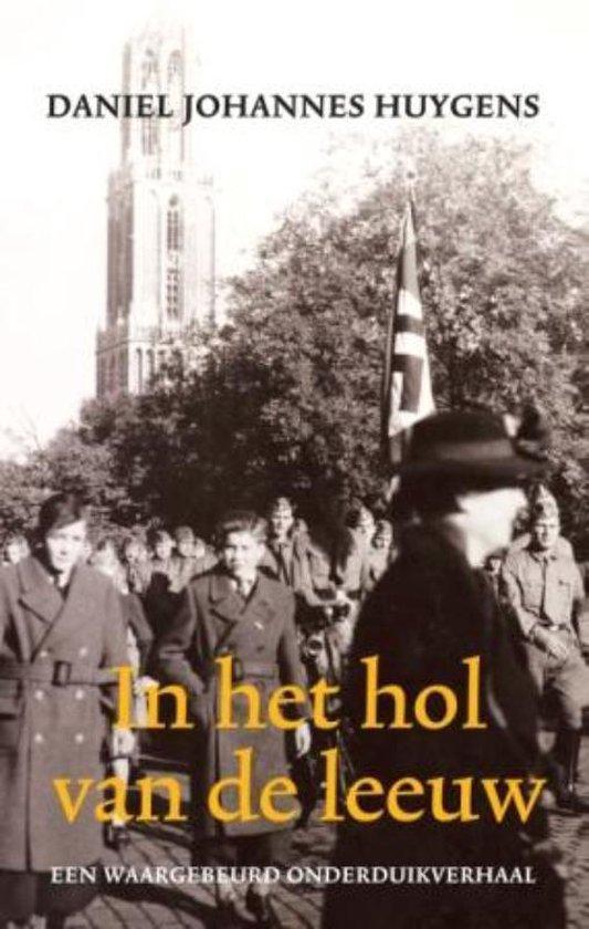 In Het Hol Van De Leeuw - Daniel Johannes Huygens |