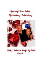 Herr Und Frau Feiler Part V