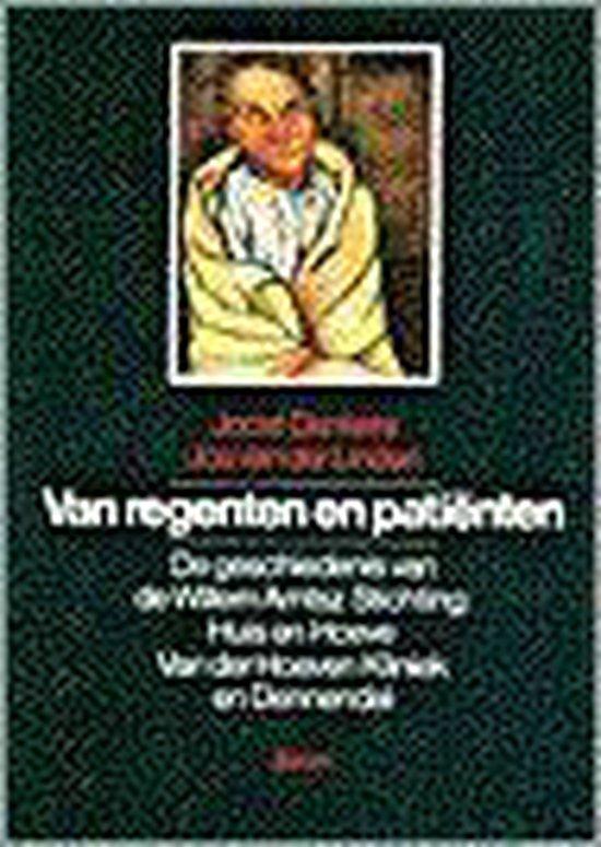 VAN REGENTEN EN PATIENTEN - Joost Dankers |
