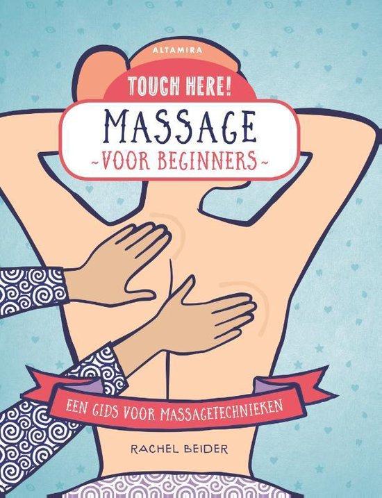Boek cover Massage voor beginners van Rachel Beider (Hardcover)