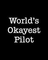 World's Okayest Pilot