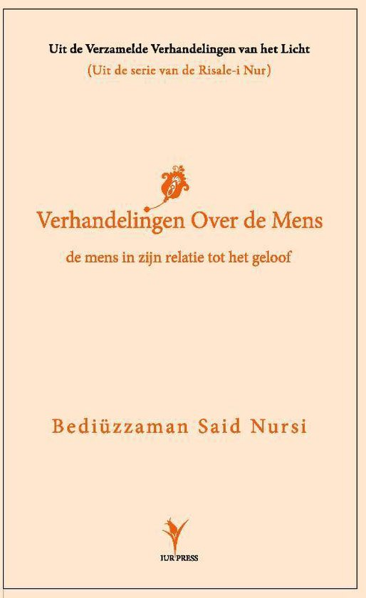 Risale-i Nur - Verhandeling over de mens - Bediuzzaman Said Nursi pdf epub