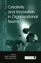 Creativity and Innovation in Organizational Teams