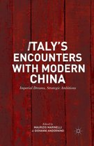 Italy's Encounters with Modern China