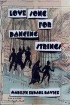 Love Song for Dancing Strings