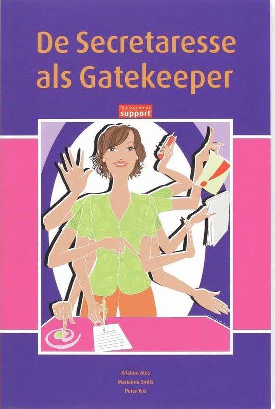 De secretaresse als gatekeeper - Kristine Ates  