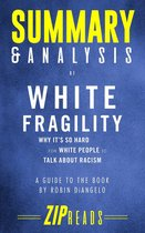 Summary & Analysis of White Fragility