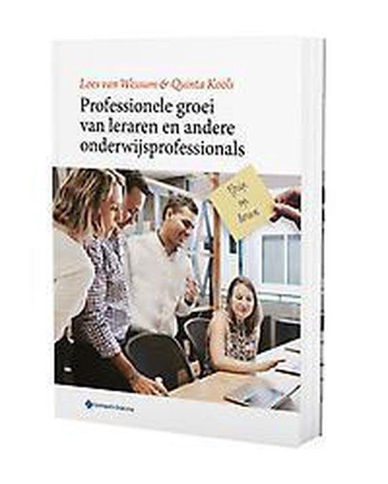 Professionele groei van leraren en andere onderwijsprofessionals - Loes van Wessum |