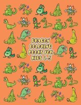 Dragon Coloring Books For Kids 2-5