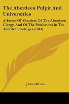 The Aberdeen Pulpit and Universities