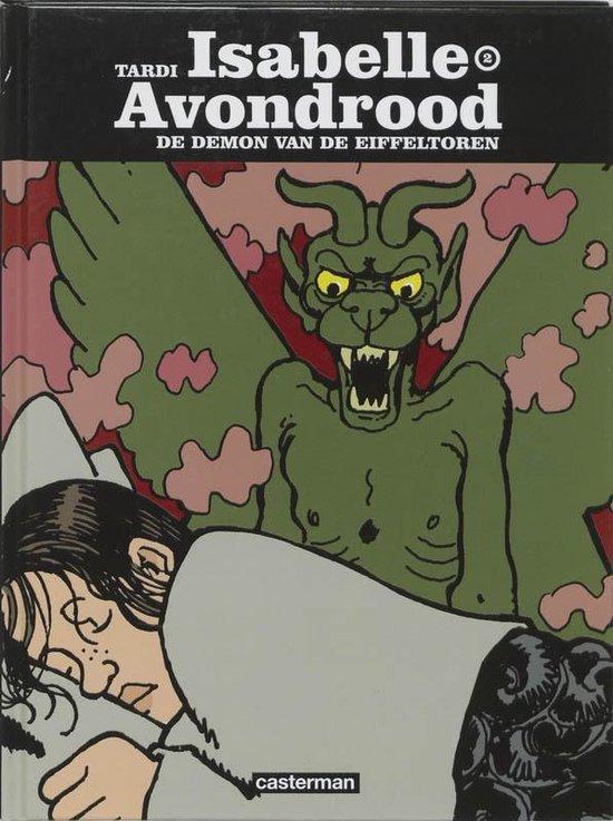 Isabelle avondrood hc02. de demon van de eiffeltoren - Jacques Tardi pdf epub
