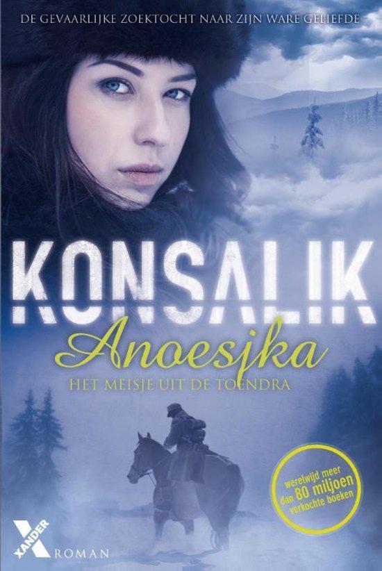 Anoesjka, het meisje uit de toendra - Heinz G. Konsalik  