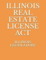 Illinois Real Estate License ACT