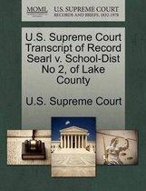 U.S. Supreme Court Transcript of Record Searl V. School-Dist No 2, of Lake County