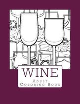 Wine Adult Coloring Book
