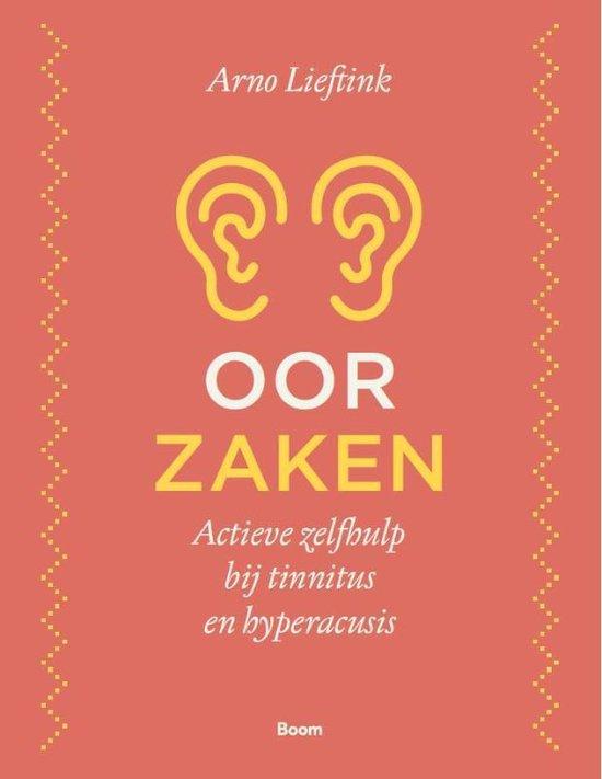 Oorzaken Actieve zelfhulp bij tinnitus en hyperacusis