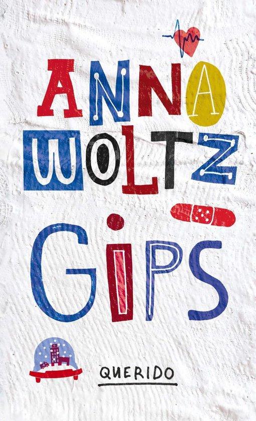 Gips - Anna Woltz |