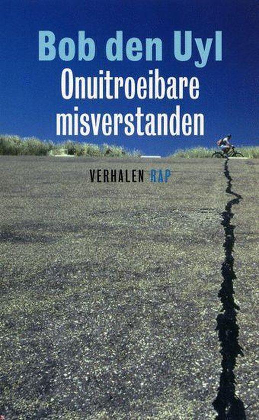 Onuitroeibare Misverstanden - Bob den Uyl   Fthsonline.com