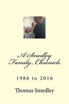 A Smedley Family Chronicle