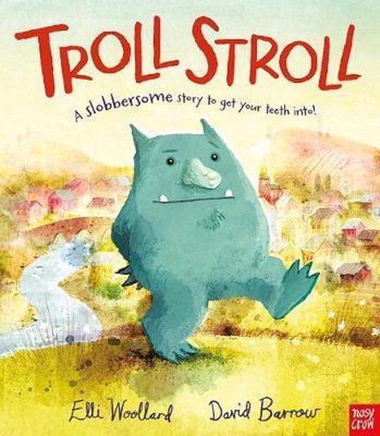 Boek cover Troll Stroll van Elli Woollard (Hardcover)