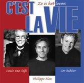 C'Est La Vie/Zo Is Het Le