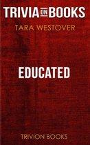 Boekomslag van 'Educated by Tara Westover (Trivia-On-Books)'