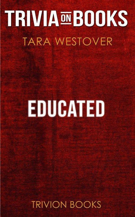 Boekomslag voor Educated by Tara Westover (Trivia-On-Books)
