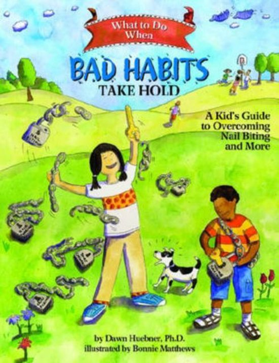 Omslag van What to Do When Bad Habits Take Hold