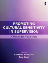Promoting Cultural Sensitivity in Supervision