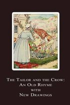The Tailor and the Crow