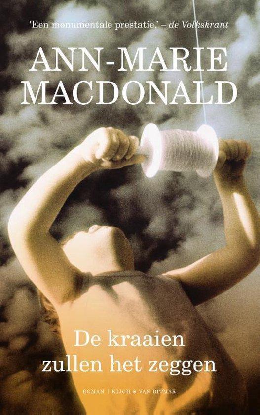 De kraaien zullen het zeggen - Ann-Marie MacDonald | Readingchampions.org.uk