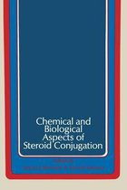 Chemical and Biological Aspects of Steroid Conjugation