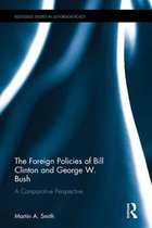 The Foreign Policies of Bill Clinton and George W. Bush
