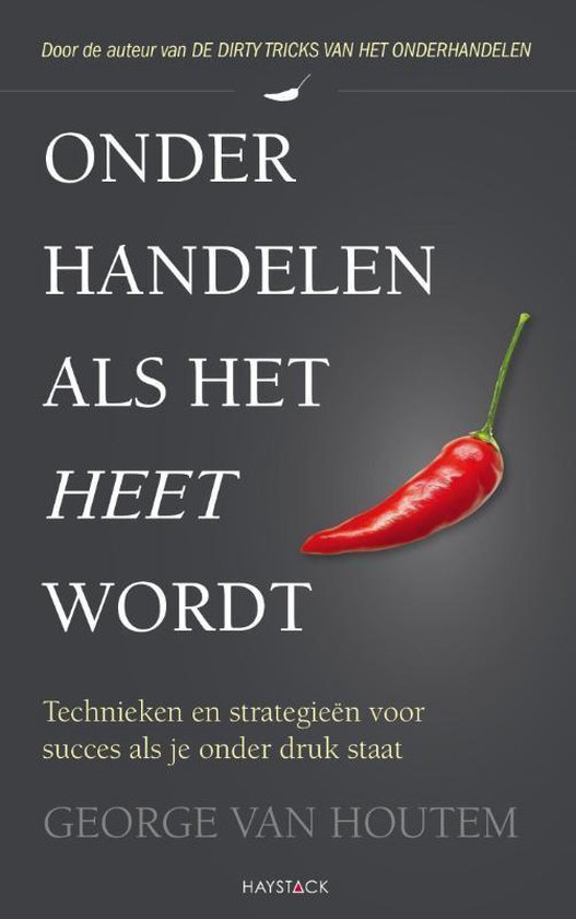 Onderhandelen als het heet wordt - George van Houtem |