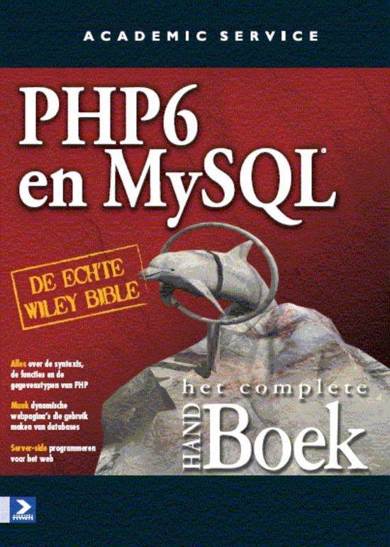 PHP 6 and MY SQL het complete Handboek - Bagas & Partners |