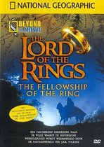 National Geographic - The Lord Of The Rings: Beyond The Movie
