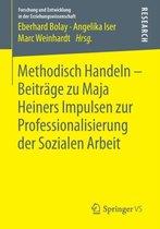 Methodisch Handeln - Beitrage Zu Maja Heiners Impulsen Zur Professionalisierung Der Sozialen Arbeit