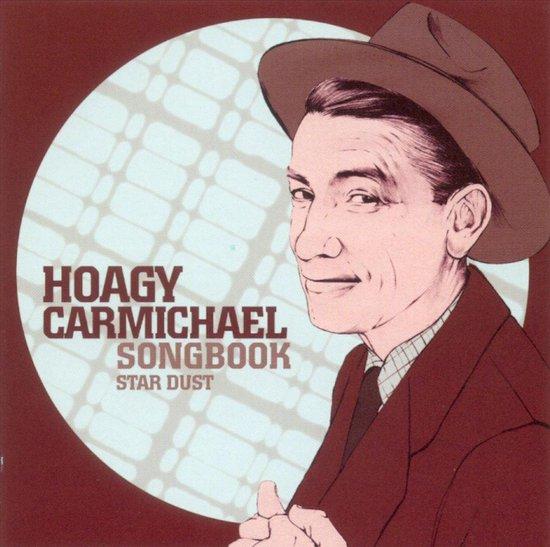 Hoagy Carmichael Songbook: Stardust
