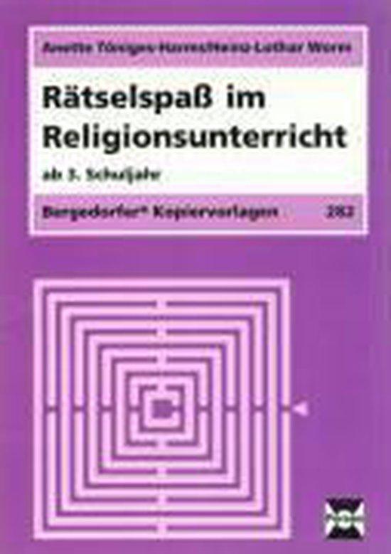 Rätselspaß im Religionsunterricht. Ab 3. Schuljahr