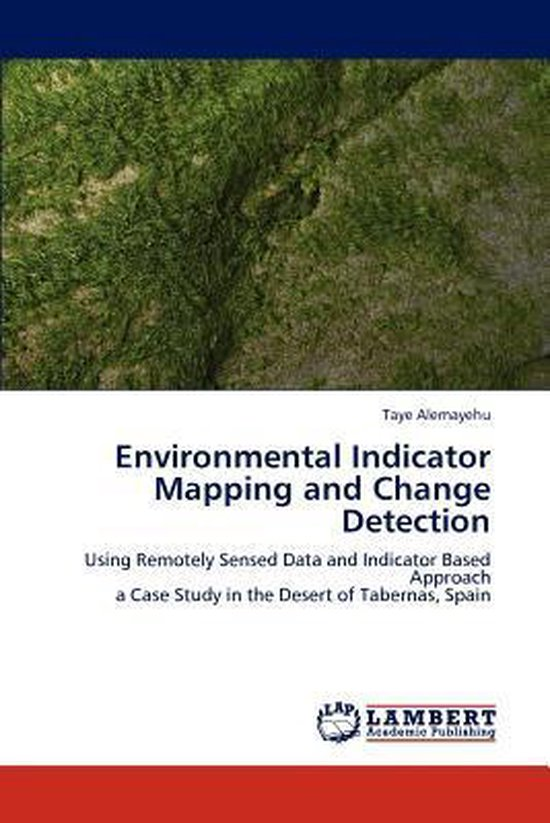 Environmental Indicator Mapping and Change Detection
