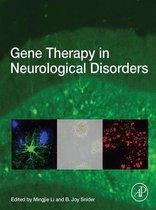 Gene Therapy in Neurological Disorders