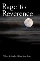 Rage to Reverence